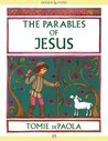 The Parables of Jesus by Tomie dePaola