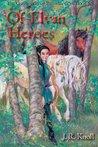 Of Elvan Heroes (The Chronicles of Brawrloxoss, #6)