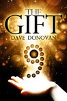 The Gift by Dave  Donovan