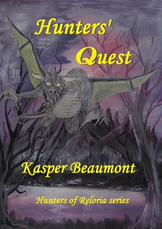 Hunters' Quest (Hunters of Reloria series, #2)