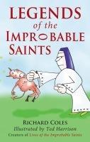 Legends of the Improbable Saints