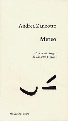 Meteo: Con venti disegni di Giosetta Fioroni