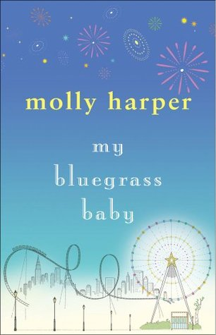 My bluegrass baby bluegrass 1 by molly harper fandeluxe PDF