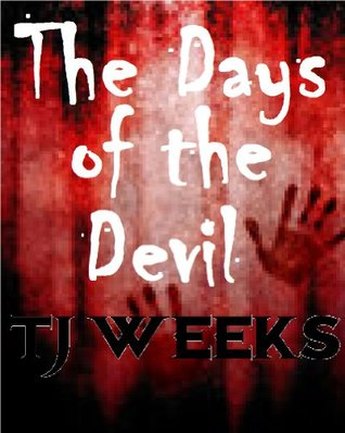 The Days of the Devil