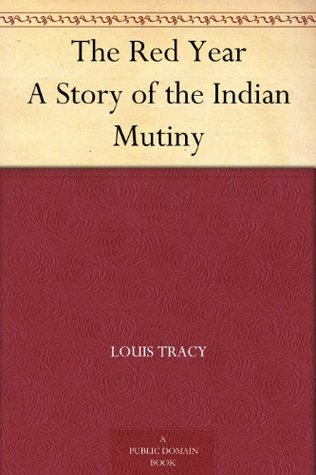 The Red Year: A Story of the Indian Mutiny