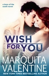Wish for You by Marquita Valentine