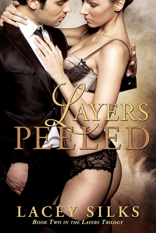 Layers Peeled (Layers Trilogy, #2)