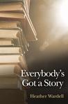 Everybody's Got a Story (Toronto, #12)