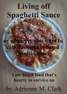 Download Living off Spaghetti Sauce