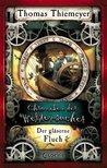 Der gläserne Fluch by Thomas Thiemeyer