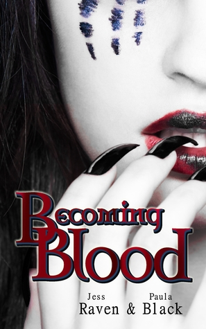 Becoming Blood (The Becoming, #3)