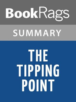 The Tipping Point by Malcolm Gladwell | Summary & Study Guide