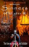 Sinners of Water & Fire (Sinners, #4)