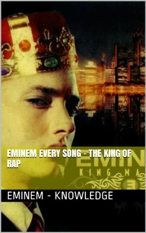 EMINEM EVERY SONG - THE KING OF RAP