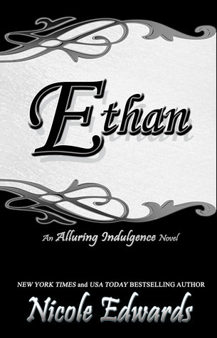 Ethan (Alluring Indulgence, #5)