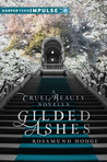 Gilded Ashes by Rosamund Hodge