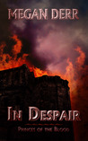 In Despair by Megan Derr
