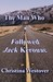 The Man Who Followed Jack K...