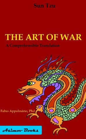 The Art of War: A Comprehensible Translation