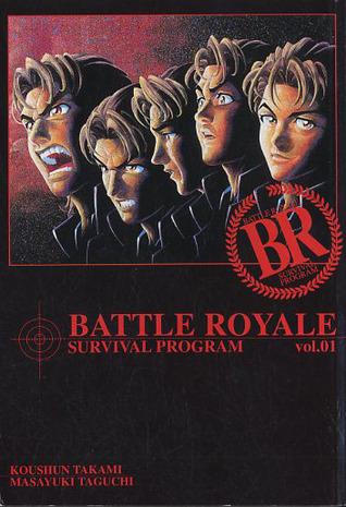 Battle Royale, Vol. 01 (Battle Royale, #1) by Koushun Takami