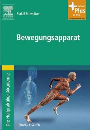 Die Heilpraktiker-Akademie. Bewegungsapparat