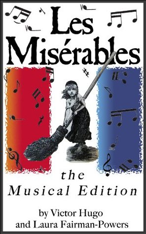 Les Misérables (Featuring Links to the Songs and More than 40 Original Images - Illustrated and Annotated)