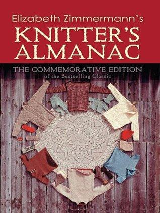 Elizabeth Zimmermanns Knitters Almanac