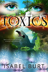 Toxics (The Old World Series, #1)