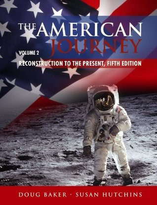 American Journey, Volume 2: Reconstruction to the Present