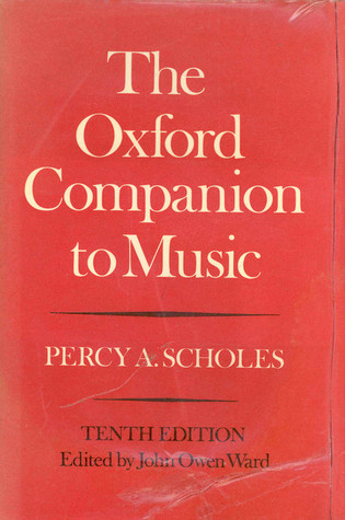 The Oxford Companion to Music by Percy Alfred Scholes