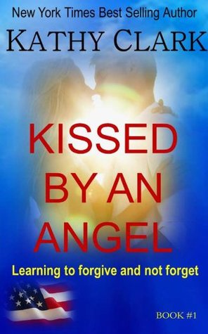 Kissed by an Angel (Angel Series)