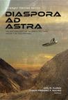 Diaspora Ad Astra by Emil M. Flores