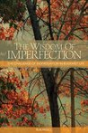 The Wisdom of Imperfection: The Challenge of Individuation in Buddhist Life