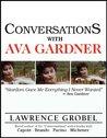 Conversations with Ava Gardner