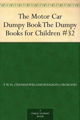 The Motor Car Dumpy Book (The Dumpy Books for Children #32)