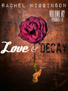 Love and Decay, Vol. Two (Love and Decay, #7-12)