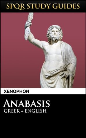 Xenophon: Anabasis in Greek + English