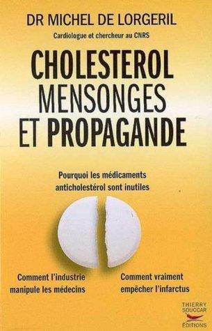 Cholestérol mensonges et propagande
