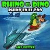 Rhino en el Zoo (Rhino el Dino, #2)