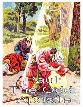 Paul: The Odd Apostle - Children Sunday School Lessons on the Apostle Paul