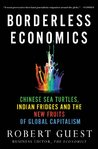 Book cover for Borderless Economics: Chinese Sea Turtles, Indian Fridges and the New Fruits of Global Capitalism
