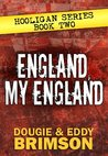 England, My England by Dougie Brimson