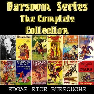 Barsoom Series: The Complete Collection (Barsoom #1-11)