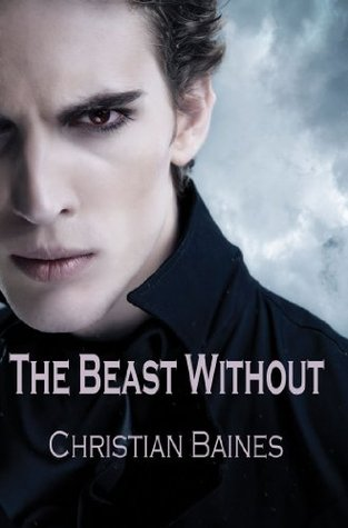 Flashback Friday Book Review:  The Beast Without (Arcadia Trust #1) by Christian Baines