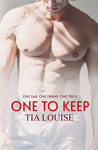 One to Keep by Tia Louise