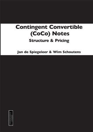 Contingent Convertible (Coco) Notes: Structure and Pricing