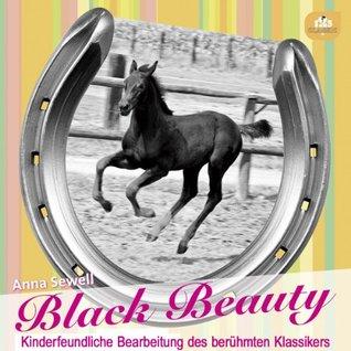 Black Beauty-Die Lebensgeschichte eines Pferdes von sich selbst erzählt