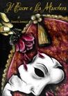 Il cuore e la maschera by Daniela Jannuzzi