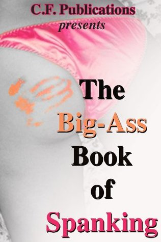 The Big-Ass Book of Spanking