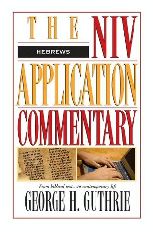 Hebrews(The NIV Application Commentary, New Testament 18)